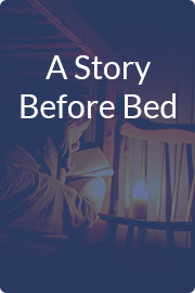 A Story Before Bed